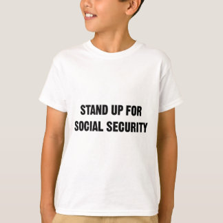 Stand Up for Social Security T-Shirt