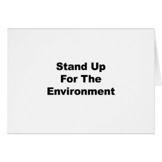 Stand Up for the Environment Card