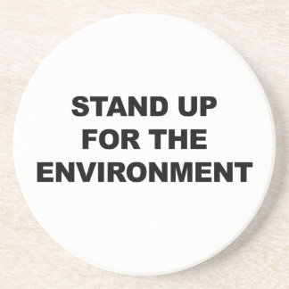 STAND UP FOR THE ENVIRONMENT COASTER