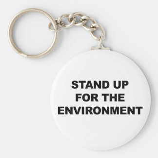 STAND UP FOR THE ENVIRONMENT KEYCHAIN