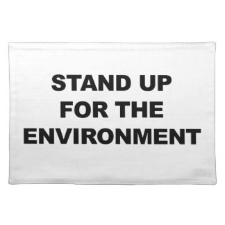 STAND UP FOR THE ENVIRONMENT PLACEMAT