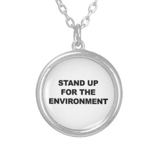 STAND UP FOR THE ENVIRONMENT SILVER PLATED NECKLACE