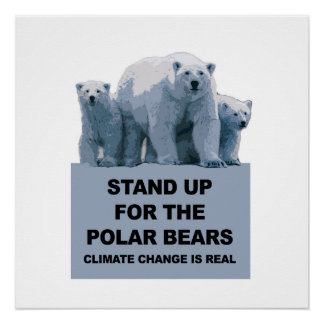 Stand up for the Polar Bears Perfect Poster
