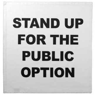 STAND UP FOR THE PUBLIC OPTION NAPKIN