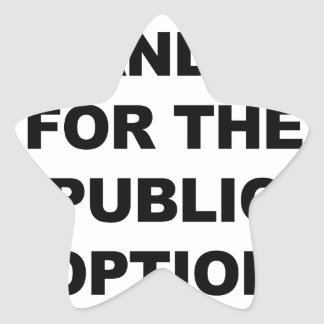 STAND UP FOR THE PUBLIC OPTION STAR STICKER