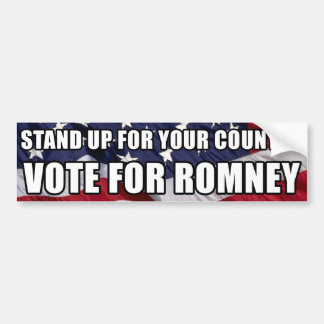 Stand Up for your Country, Vote for Romney Bumper Sticker