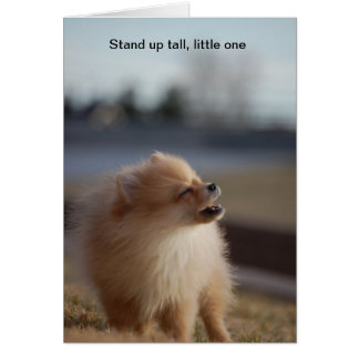 Stand up Tall Greeting Card