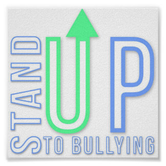 Stand Up To Bullying Poster