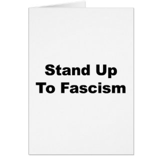 Stand Up to Fascism Card