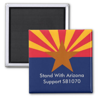 Stand With Arizona Square Magnet