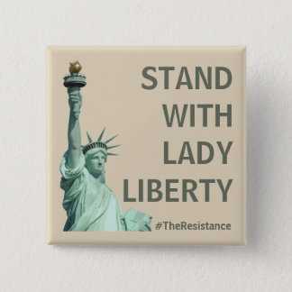 Stand with Lady Liberty - Stronger Together 2 Inch Square Button