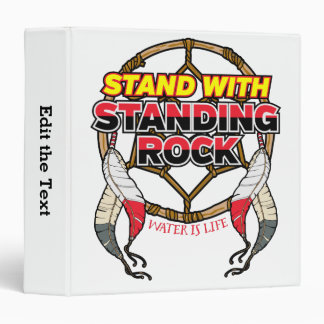 Stand With Standing Rock Water is Life Binder