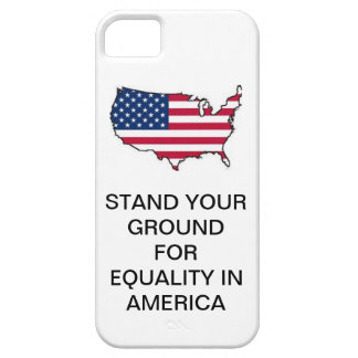 STAND YOUR GROUND FOR EQUALITY IN AMERICA FONECASE CASE FOR THE iPhone 5