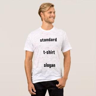 Standard T-Shirt Slogan