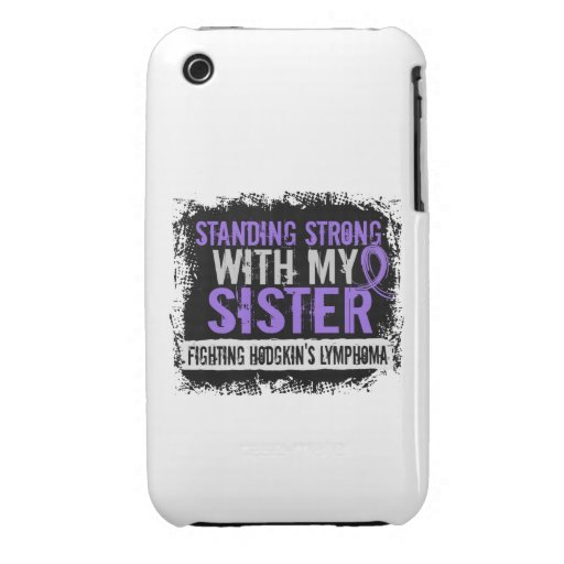 Standing Strong Sister Hodgkins Lymphoma iPhone 3 Covers