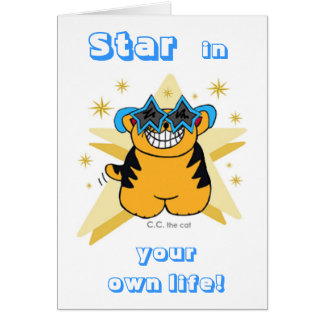 """STAR in YOUR OWN LIFE!""  Card"