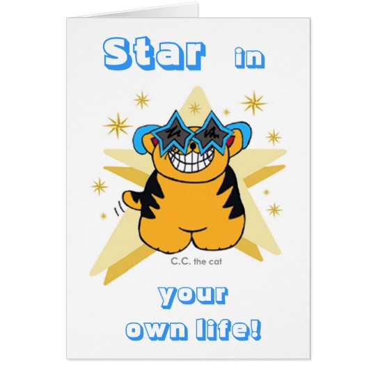 """""""STAR in YOUR OWN LIFE!""""  Card"""