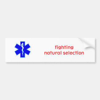Star_of_life2, fighting natural selection bumper sticker