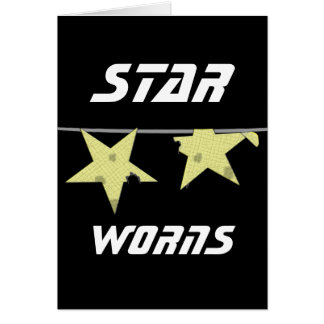 Star Worns Humor Greeting Card