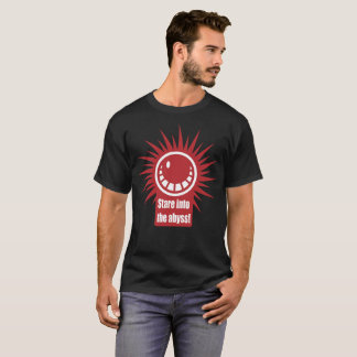 Stare Into the Abyss! Red and White Version. T-Shirt