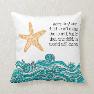 Starfish Story Adoption - Foster Care Throw Pillow