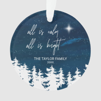 Starry Night All Is Calm All Is Bright Holiday Ornament