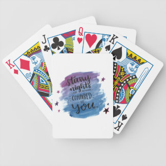 Starry Nights are Nothing Compared to You Bicycle Playing Cards