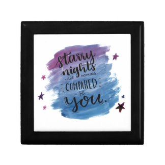 Starry Nights are Nothing Compared to You Gift Box