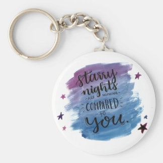 Starry Nights are Nothing Compared to You Keychain