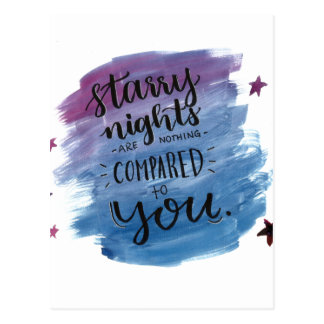 Starry Nights are Nothing Compared to You Postcard