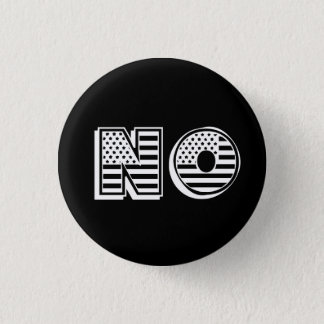 Stars and Stripes Flag NO resist protest 1 Inch Round Button