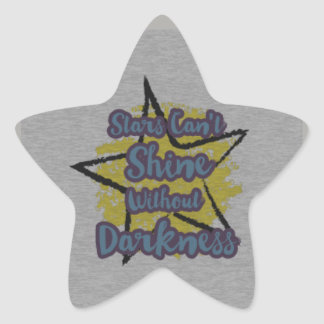 Stars Can't Shine Without Darkness Star Sticker