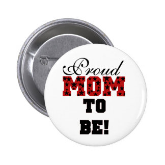 Stars Proud Mom to Be - Customized 2 Inch Round Button