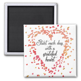 Start Each Day Grateful Heart Inspirational quote Square Magnet
