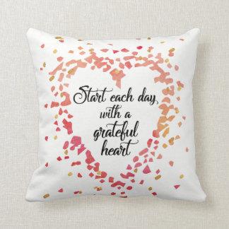 Start Each Day Grateful Heart Inspirational quote Throw Pillow
