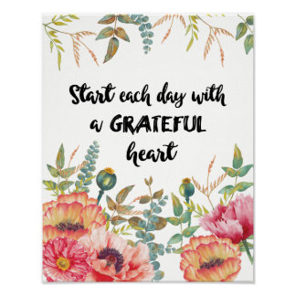 Start Each Day with a Grateful Heart Poster