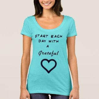 """""""Start Each Day with a Grateful Heart"""" Shirt"""