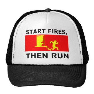 Start fires, then run trucker hat