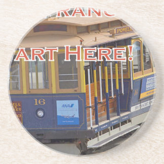 Start Here! San Francisco Cable Cars Trolley Cars Beverage Coasters