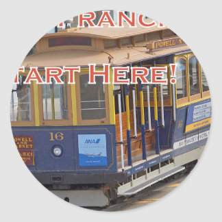 Start Here! San Francisco Cable Cars Trolley Cars Classic Round Sticker