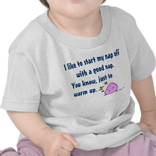 'Start My Nap With A Good Nap' Infant Tee
