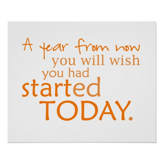 Start Today Motivational  Poster