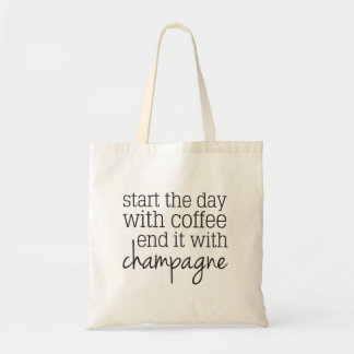 Start with Coffee End with Champagne Tote Bag