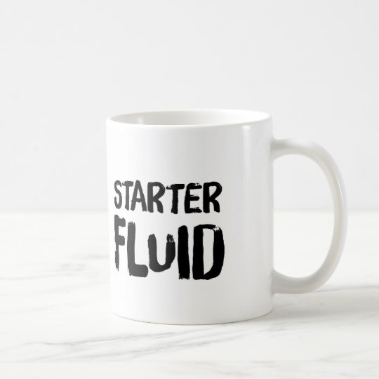Starter Fluid Coffee Mug