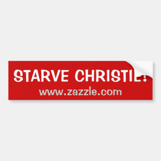 Starve Christie Bumper Sticker