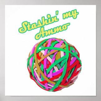 stashing my ammo rubberband ball poster