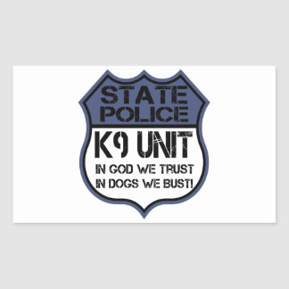 State Police K9 Unit In God We Trust Motto