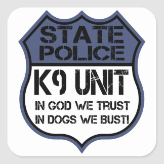 State Police K9 Unit In God We Trust Motto Square Sticker