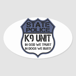 State Police K9 Unit In God We Trust Motto Oval Sticker