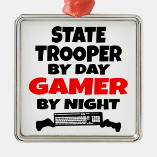 State Trooper by Day Gamer by Night Metal Ornament